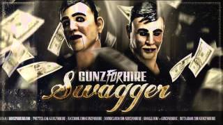 Gunz For Hire - Swagger (Release preview)