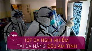 167 ca tiếp xúc 3 bệnh nhân nhiễm Covid-19 đều âm tính | VTC Now