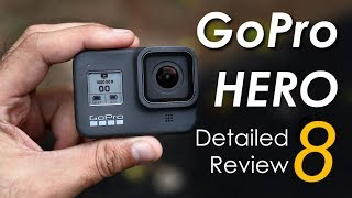 GoPro HERO 8 Black: Detailed Camera Review | Best Action Camera in 2019?