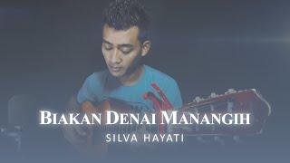 Biakan Denai Manangih - Silva Hayati  |  Cover by Sandy Purnama [ Lirik Video ]