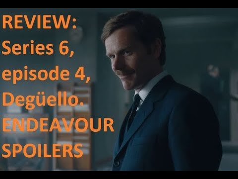 Download REVIEW: ENDEAVOUR: Series 6, episode 4, Degüello. SPOILERS