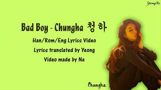 [2.84 MB] [Han/Rom/Eng]Bad Boy - Chungha (청하) Lyrics Video