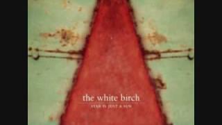 The White Birch - Atlantis