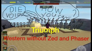 solo Triumph without Phaser and Zed on Western| Tower battle [Roblox]