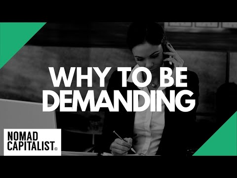 Why You Should be Demanding as a Nomad