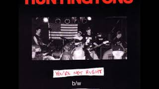 Huntingtons - You're Not Right / Babysitter (Full 7)