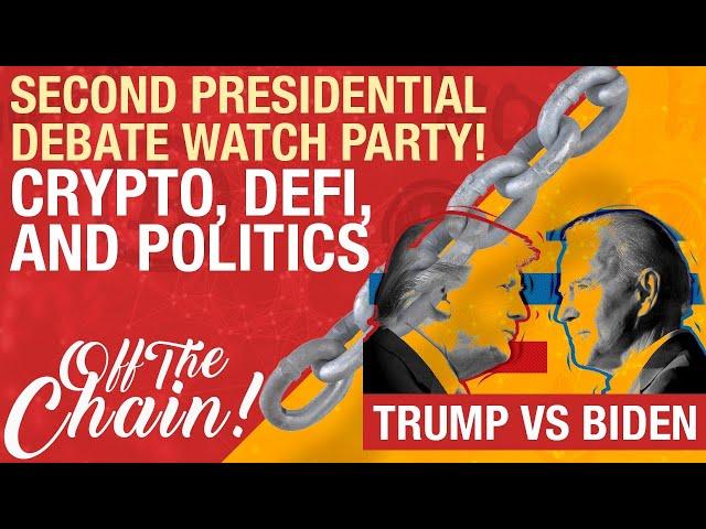 EP #48 Trump vs Biden Watch Party Live! Bitcoin, DeFi, Politics and More!