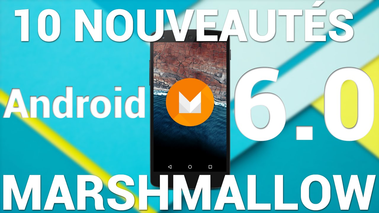 fr android 6 0 marshmallow 10 nouveaut s youtube. Black Bedroom Furniture Sets. Home Design Ideas