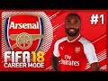 OUR FIRST SIGNING! FIFA 18 ARSENAL CAREER MODE - EPISODE #1