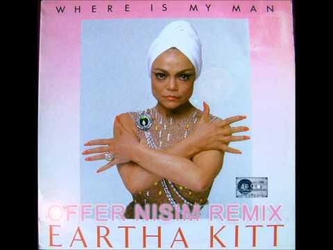 Eartha Kitt - Where Is My Man (Offer Nissim Remix)