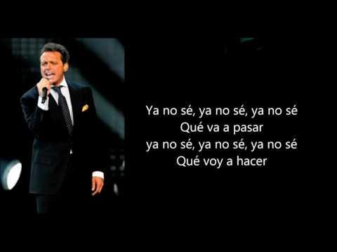 SERA QUE NO ME AMAS Luis Miguel Letra
