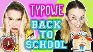 Typowe BACK TO SCHOOL