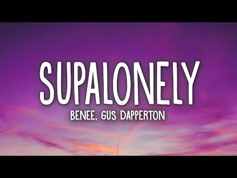 benee---supalonely-(lyrics)-ft.-gus-dapperton