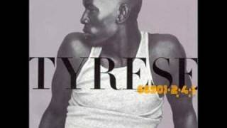 Tyrese-Just A Baby Boy.