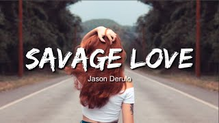 """Jason derulo - savage love (lyrics / lyric video) ♫♫ jawsh 685 original beat """"laxed"""" ▶️leave your like and share the music if you enjoy it subscribe for..."""