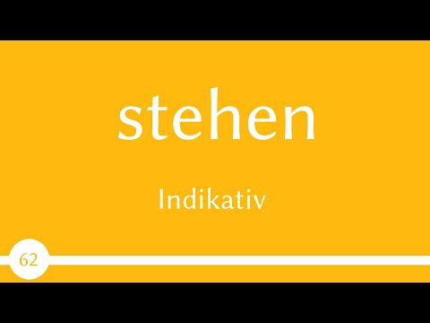 German verb - stehen (verb 62) - A1 from YouTube · Duration:  11 minutes 14 seconds