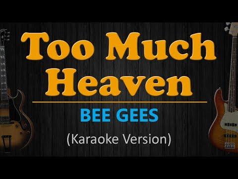 TOO MUCH HEAVEN - Bee Gees (HD Karaoke)