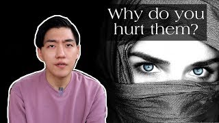 Why do you hurt Muslim women?