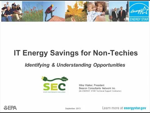 IT Energy Savings for Non-techies: Identifying and Understanding Opportunities to Reduce Costs