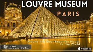 LOUVRE   PARIS LOUVRE MUSEUM   PARIS TOURIST ATTRACTIONS