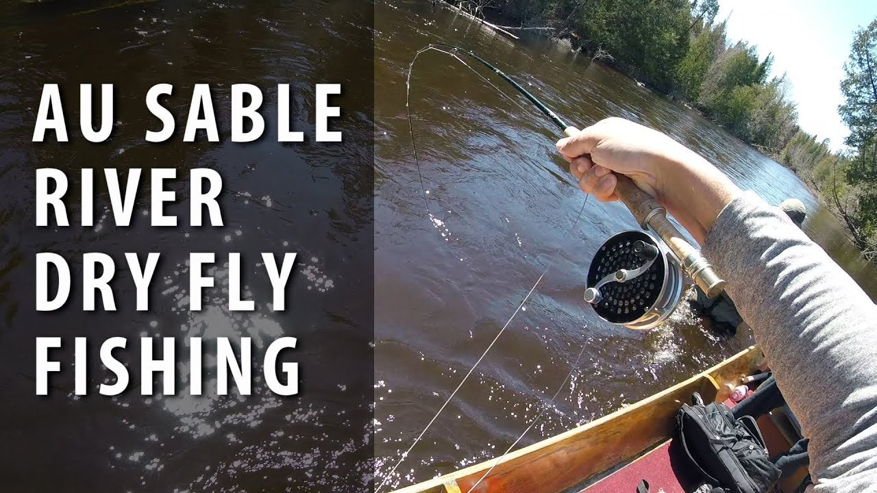 Dry Fly Fishing from an Au Sable River Boat Spring 2018