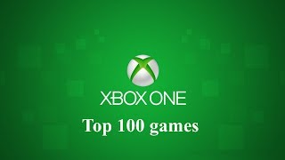 Xbox One Top 100 Games
