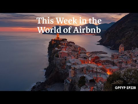 Airbnb Hosting EP 228: This Week in the World of Airbnb
