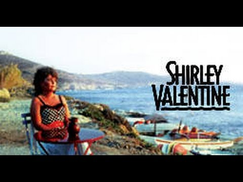 shirley valentine movie in a nutshell by missy cat youtube - Valentine Full Movie