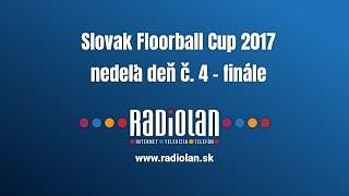 27. 8. 2017 Slovak floorball cup 2017 - nedeľa deň č. 4 - finále
