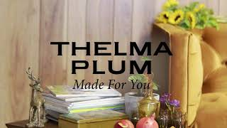 Thelma Plum - Made For You (Official Audio)