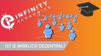 Ist die Infinity Economics Blockchain dezentral?