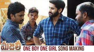 One Boy One Girl Song Making Majili Telugu Movie Songs Naga Chaitanya Samantha Shine Screens