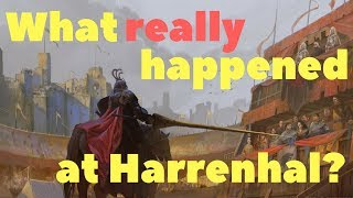 What really happened at the Tourney at Harrenhal?