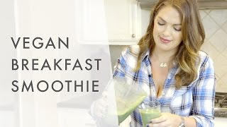 Vegan Breakfast Smoothie (my Dancing Kitchen)