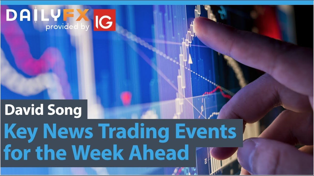 Key News Trading Events for the Week Ahead SEP 9
