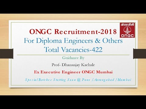 ONGC Recruitment 2019 I Diploma Engineers Guidance By Ex Executive Engineer, ONGC.