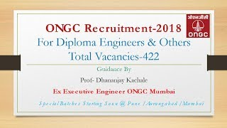 ONGC Recruitment I Diploma Engineers Guidance By Ex Executive Engineer, ONGC.