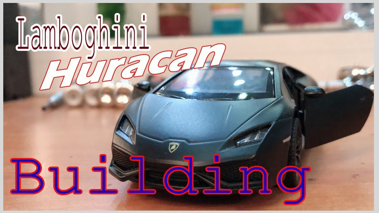 How to Building of a Perfect lamborghini Huracan Step by Step