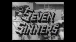 1940 - Seven Sinners -     La Maison des Sept Péchés