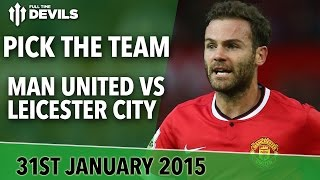Pick the Team |  Manchester United vs Leicester City | Full Time Devils
