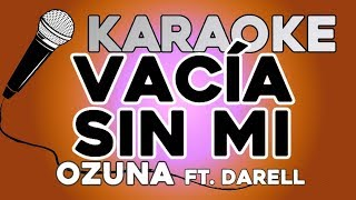 Ozuna - Vacía Sin Mí Feat Darell  Con