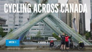 Cycling Across Canada Week 1 | Bike Touring