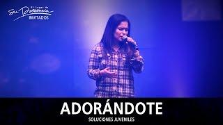Soluciones Live - Adorándote - El Lugar De Su Presencia