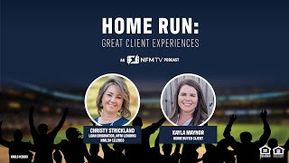 Home Run: Great Client Experiences: The Kayla Maynor Story