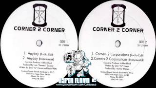 Corner 2 Corner ‎- Anyday / Corners 2 Corporations (Full Vinyl, 12