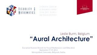 Closing Conference - 18.9.2014. - Leslie Burm - Aural Architecture