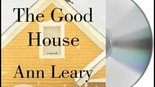 the-good-house-by-ann-leary-book-excerpt