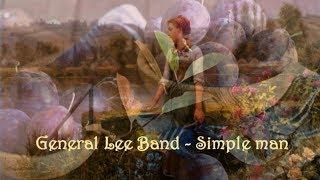 General Lee Band - Simple Man