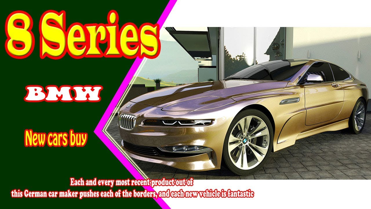 2019 BMW 8 Series  2019 BMW 8 Series Gran Coupe  2019 BMW 8