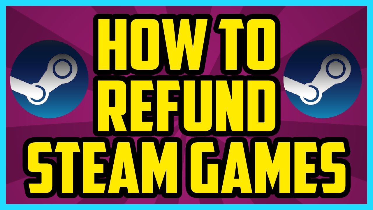 Steam how to refund steam games 2017 how to get a refund on steam how to refund steam games 2017 how to get a refund on steam games tutorial youtube ccuart Gallery